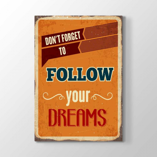 Rüyalarını Takip Etmeyi Unutma Tablosu