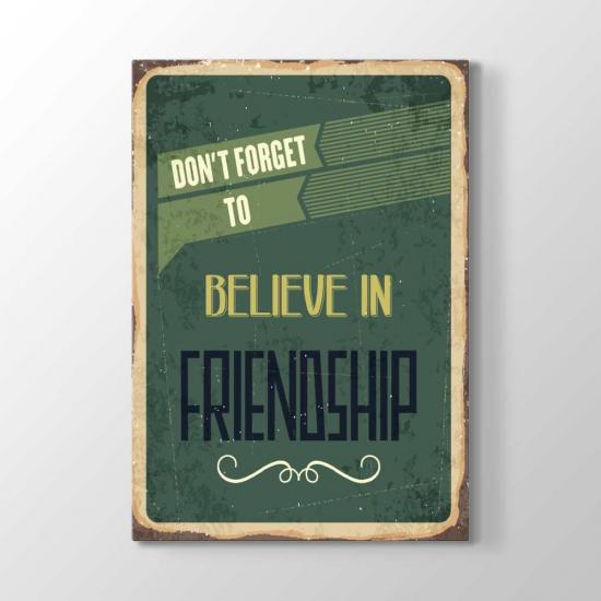 Dostluğa İnanmayı Unutma Tablosu